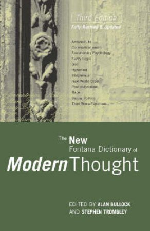 The Fontana Dictionary Of Modern Thoughts by A Bullock & S Trombley