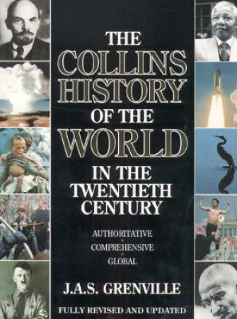 Collins History Of The World In The 20th Century by J A S Grenville