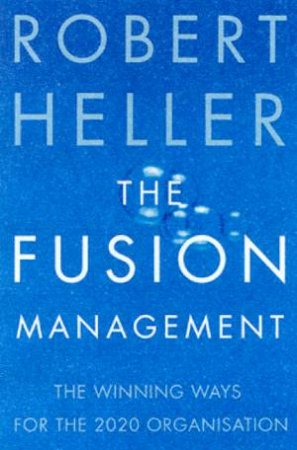 The Fusion Manager by Robert Heller