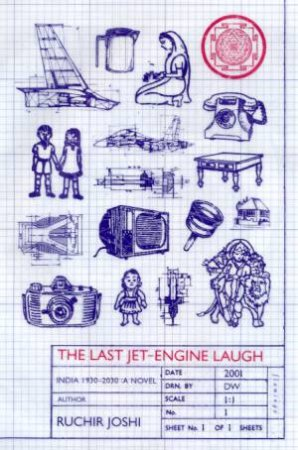 The Last Jet-Engine Laugh by Ruchir Joshi