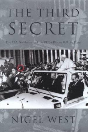 The Third Secret by Nigel West