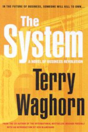 The System by Terry Waghorn