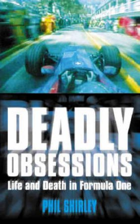 Deadly Obsessions by Phil Shirley