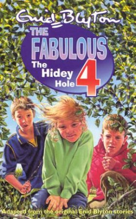 The Hidey Hole by Enid Blyton
