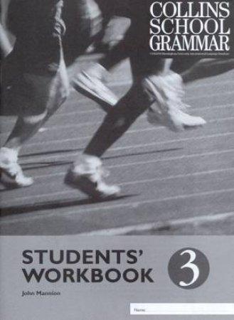 Collins School Grammar: Students' Workbook 3 by John Mannion