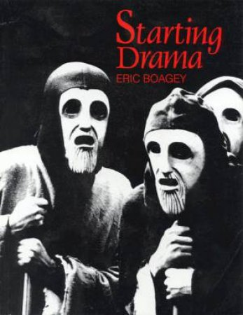 Starting Drama by Eric Boagy