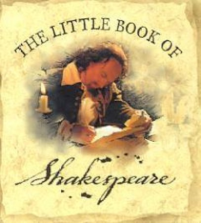 The Little Book Of Shakespeare by Various