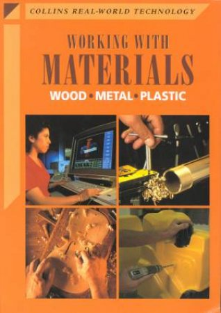 Collins Real-World Technology: Working With Materials by Colin Chapman & Mel Peace