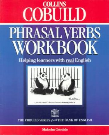 Collins Cobuild Phrasal Verbs Workbook by Various