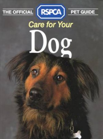 The Official RSPCA Pet Guide: Dogs by Various