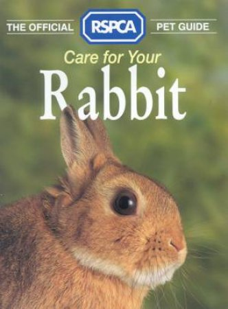 RSPCA Guide: Rabbits by Various