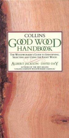 Collins Good Wood Handbook by Albert Jackson & David Day