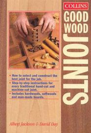 Collins Good Wood Joints Handbook by Albert Jackson & David Day
