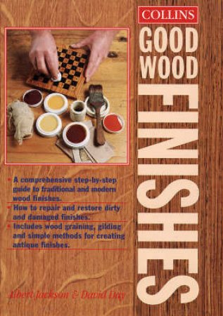 Collins Good Wood Finishes by Albert Jackson & David Day