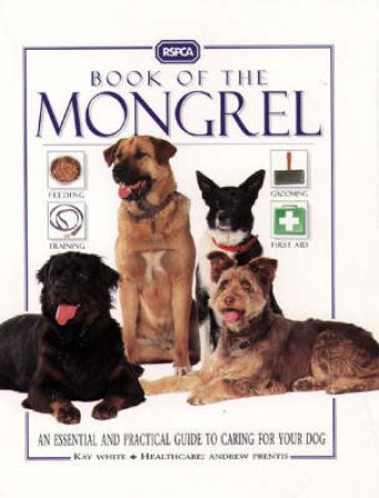 RSPCA Guide: Mongrel Dogs by Various