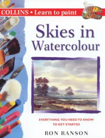 Learn To Paint Skies In Watercolour by Ron Ranson