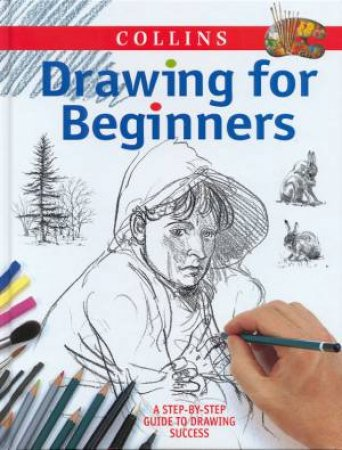 Collins Drawing For Beginners by Various