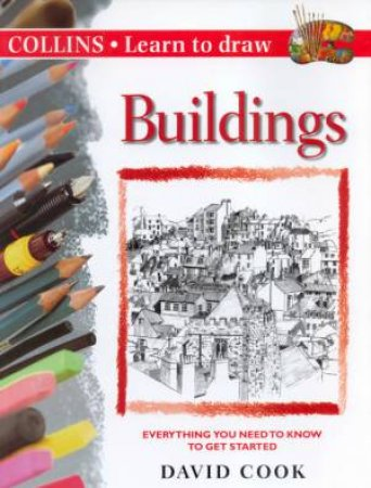 Collins Learn To Draw: Buildings by David Cook