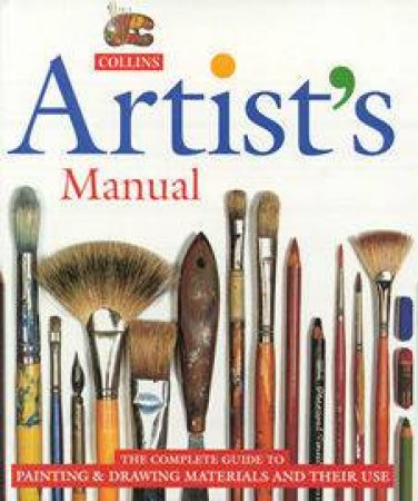 Collins Artists' Manual: The Complete Guide by Angela Gair