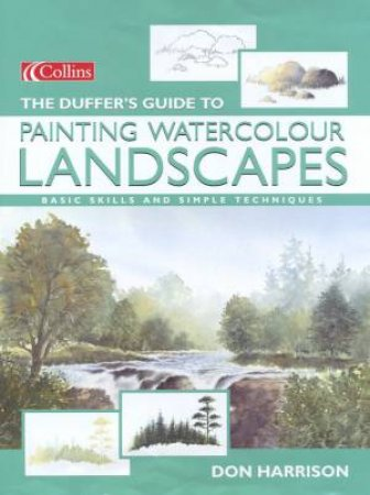 The Duffer's Guide To Painting Watercolour Lanscapes by Don Harrison
