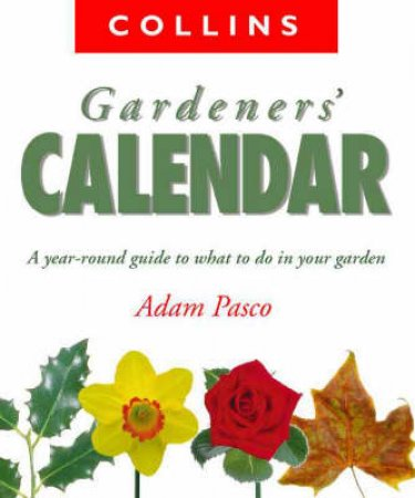 Collins Gardener's Calendar by Adam Pasco