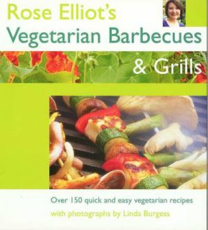 Vegetarian Barbecues & Grills by Rose Elliot