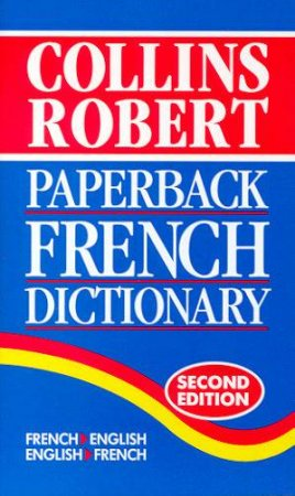 Collins Robert Paperback French Dictionary by Various