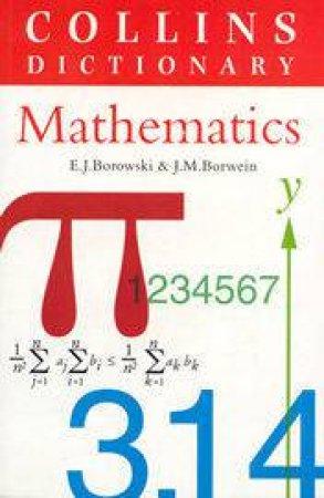 Collins Dictionary Of Mathematics by E Borowski & J Borwein