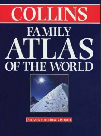 Collins Family Atlas Of The World by Various