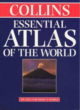 Collins Essential Atlas Of The World by Various