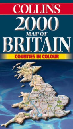 Collins Road Map: Britain 2000 by Various
