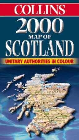 Collins Road Map: Scotland 2000 by Various
