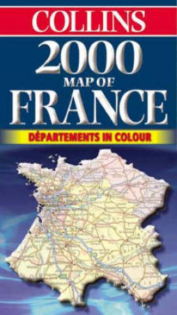 Collins Map: France 2000 by Various