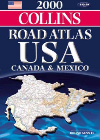 Collins Road Atlas: USA, Canada & Mexico 2000 by Various