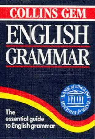 Collins Gem: English Grammar by Various