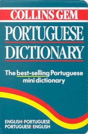Collins Gem: Portuguese Dictionary by Various