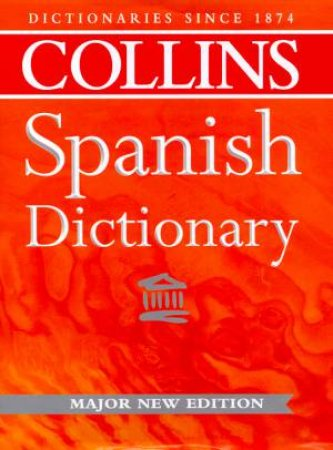 Collins Spanish Dictionary - 6 ed by Various