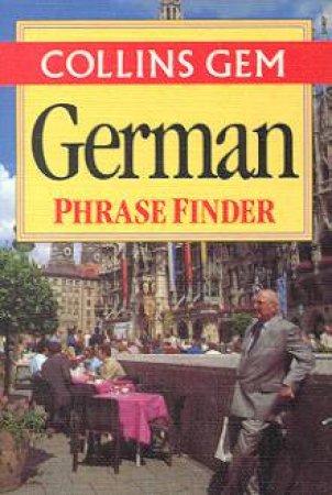 Collins Gem: German Phrase Finder by Various