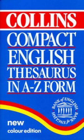 Collins Compact English Thesaurus In A - Z Form by Various
