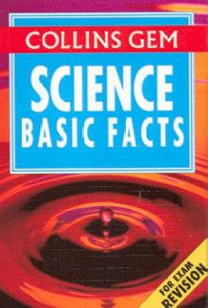 Collins Gem: Basic Facts - Science by Various
