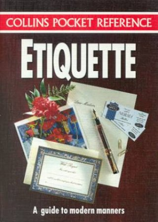 Collins Pocket Reference: Etiquette by Various
