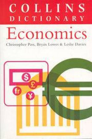 Collins Dictionary Of Economics by Various