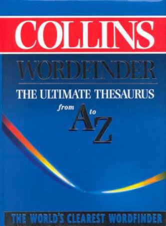 Collins Wordfinder Thesaurus by Various