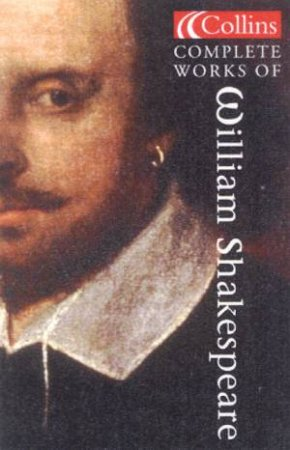 Collins Complete Works Of William Shakespeare by William Shakespeare