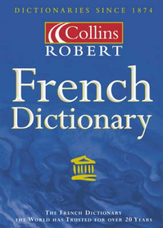 Collins Robert French Dictionary - 5 ed by Various