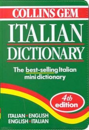 Collins Gem: Italian Dictionary - 4 ed by Various