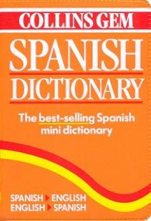 Collins Gem: Spanish Dictionary by Various