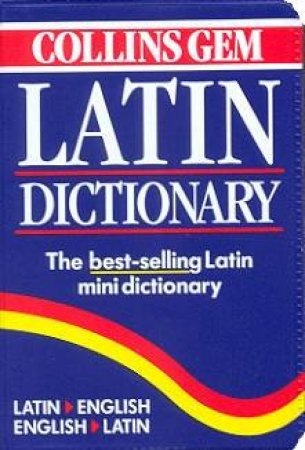 Collins Gem: Latin Dictionary by Various