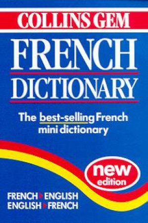 Collins Gem: French Dictionary - 5 ed by Various