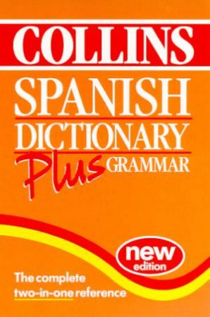 Collins Spanish Dictionary Plus Grammar - 2 ed by Various